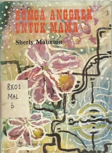 Kepada Puisi Sherly Malinton Bunga Anggrek Untuk Mama