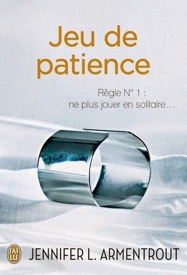 http://leden-des-reves.blogspot.fr/2014/05/jeu-de-patience-jennifer-l-armentrout.html