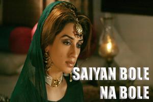 Saiyan Bole Na Bole