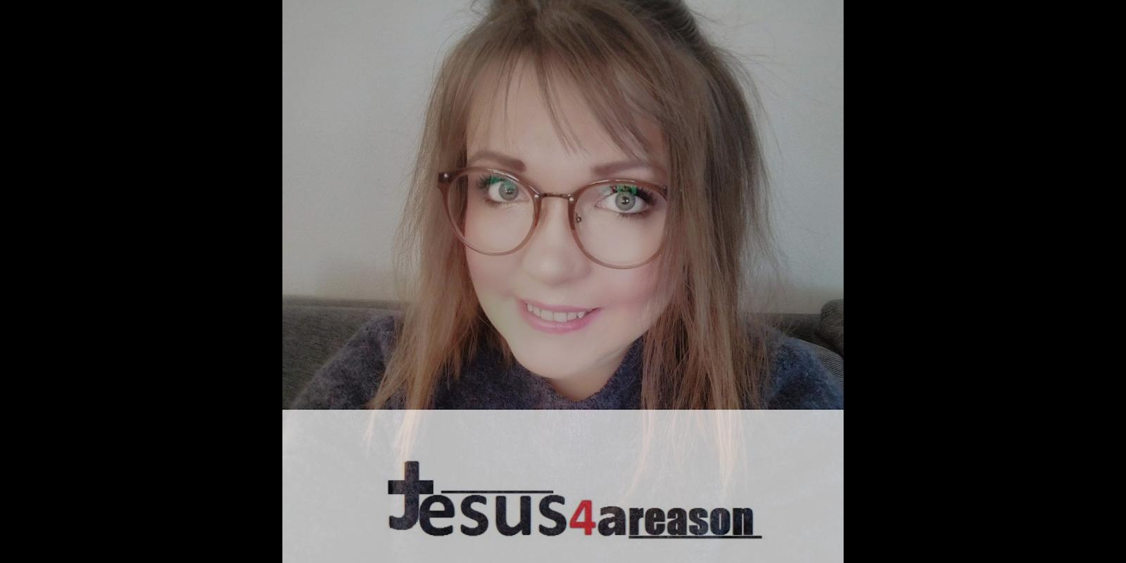 Jesus 4 a Reason
