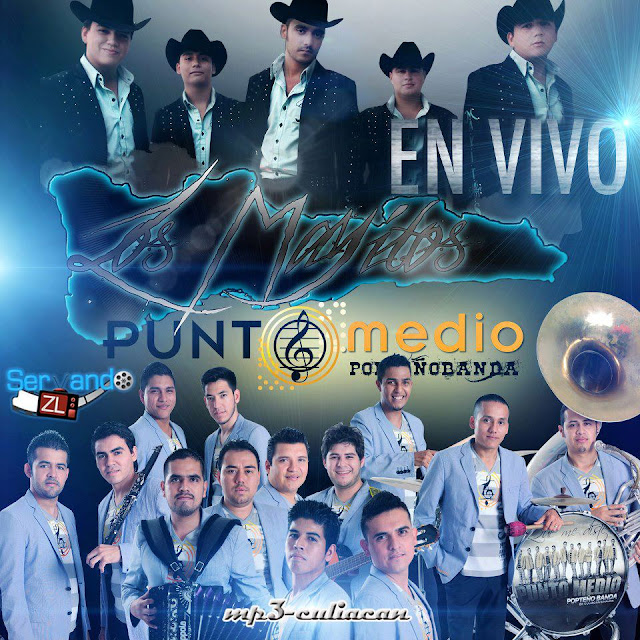 Los Mayitos De Sinaloa Ft. Banda Punto Medio En Vivo CD Album 2013 - Descargar