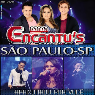 Banda Encantu's - Ao Vivo Em São Paulo 2011