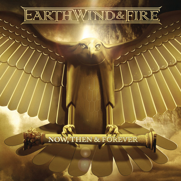 Earth, Wind & Fire - Now, Then & Forever Cover