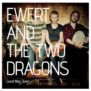Good Man Down d'Ewert and the 2 Dragons