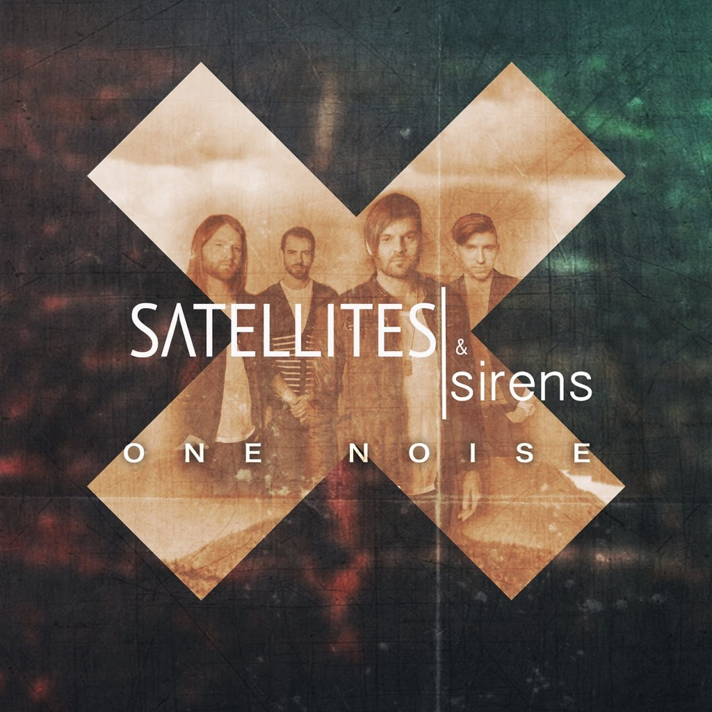 Satellites & Sirens - One Noise 2014 English Christian Album Download