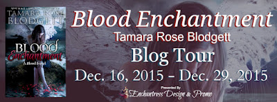 Blood Enchantment by Tamara Rose Blodgett