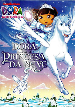 Download Dora a Aventureira Dora Salva a Princesa da Neve Dublado Rmvb + Avi + Torrent