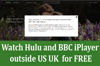 watch hulu & bbc iPlayer outside US UK