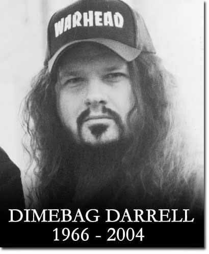 RIP Dimebag Darrell rest in peace