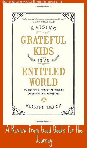 Review of nonfiction, parenting book Raising Grateful Kids in an Entitled World