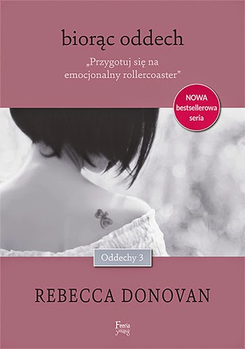 "#42 Recenzja książki ""Biorąc Oddech"" Rebecci Donovan"
