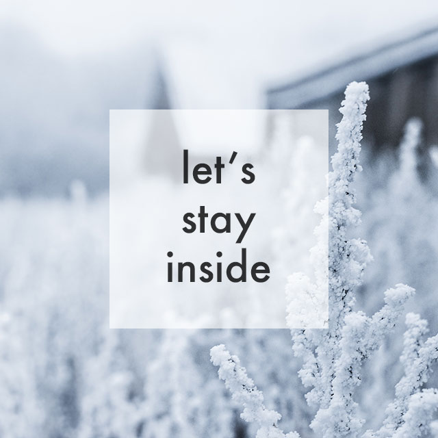 How To Stay Sane in the Winter