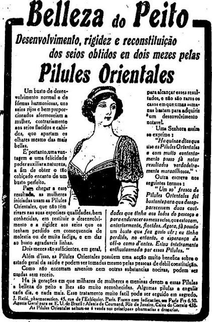 Propaganda das Pilules Orientales, que valorizam a beleza do peito das mulheres em 1919.
