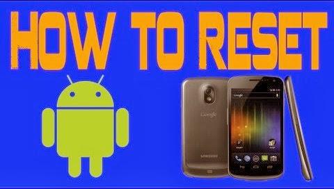 Cara Melakukan Factory Reset Pada Hp Android
