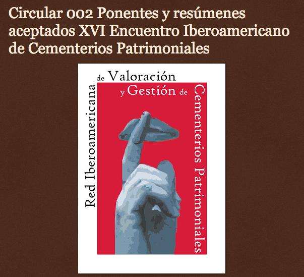 http://redcementeriospatrimoniales.blogspot.com/2015/07/circular-002-ponentes-y-resumenes.html