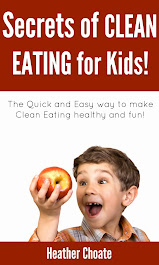 Secrets of Clean Eating for Kids!