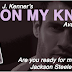 Blog Tour: Excerpt - ON MY KNEES by J. Kenner