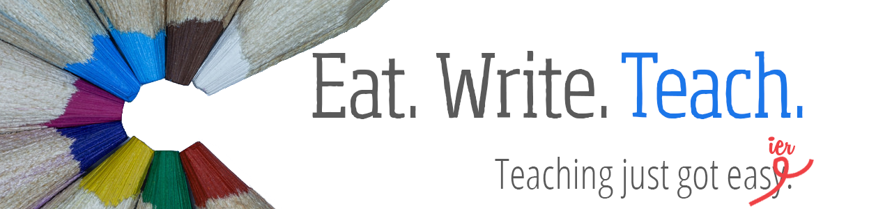 Eat. Write. Teach.