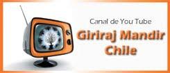 Canal de Giriraj Mandir Chile