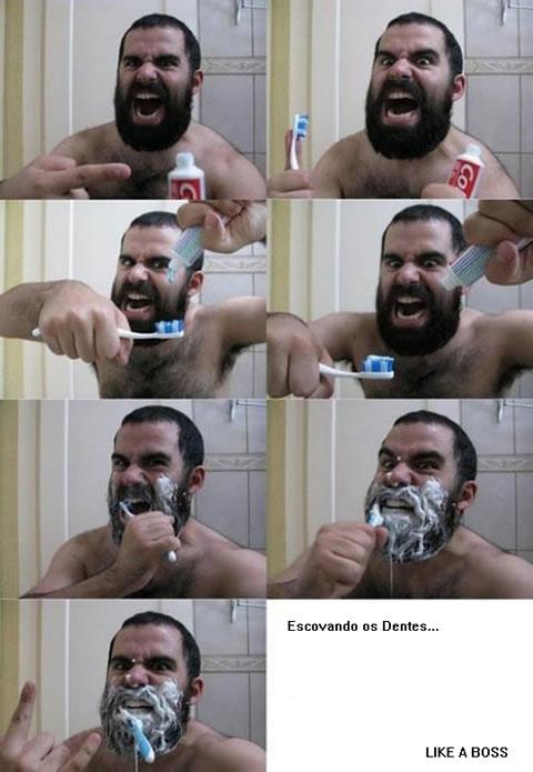 Escovando os dentes Like a Boss