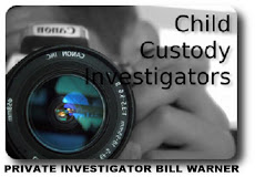 Child Custody Private Investigator Bill Warner Determines Unlawful or Improper Activity