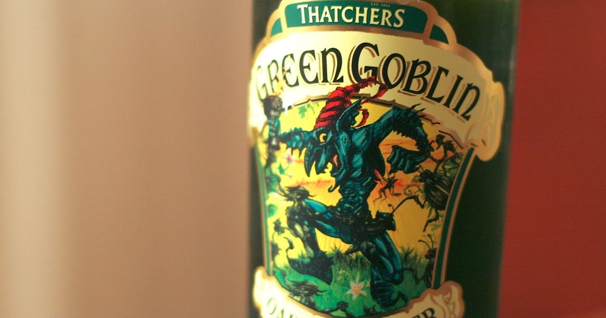 Along Came A Cider Cider Review Thatcher S Green Goblin