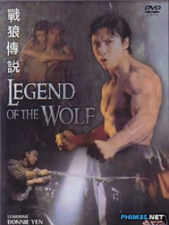 Chiến Lang Truyền Thuyết/ Legend Of The Wolf