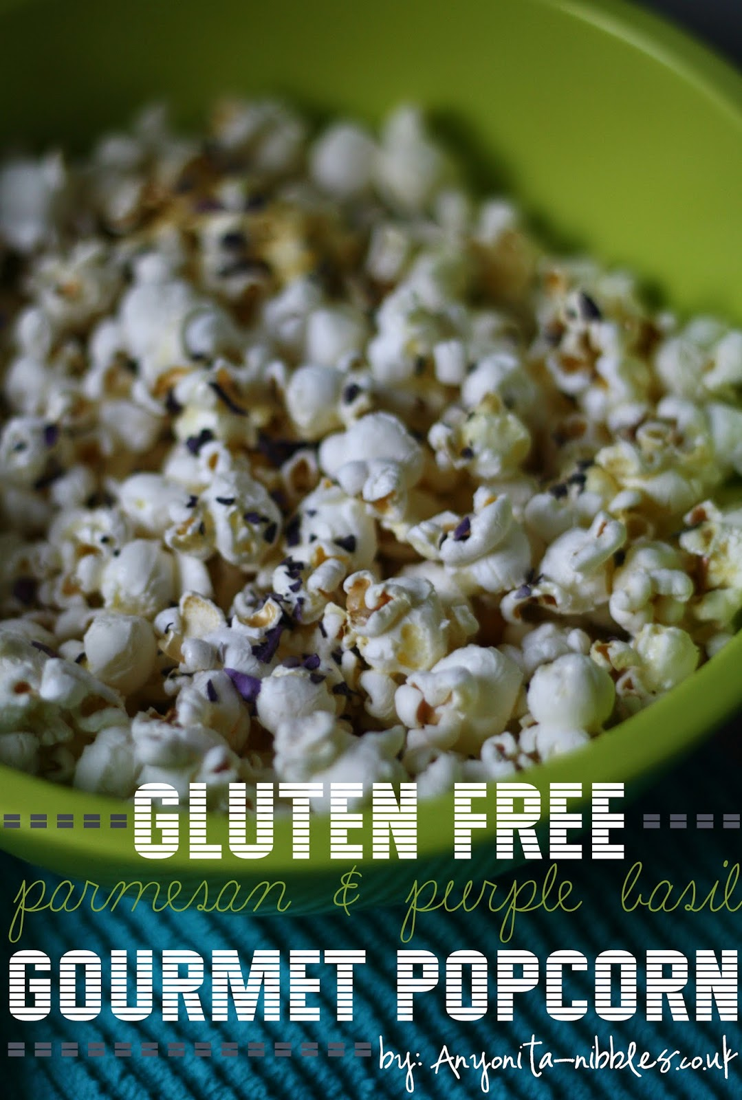Gluten Free Parmesan & Purple Basil Popcorn | Anyonita-nibbles.co.uk