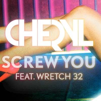 Photo Cheryl Cole - Screw You (feat. Wretch 32) Picture & Image