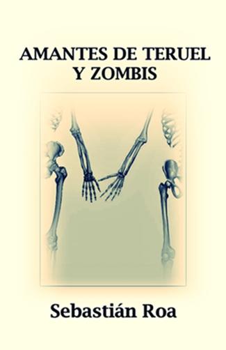 Amantes de Teruel y zombis