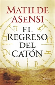 Los más Vendidos: Número 1. El Regreso del Catón, de Matilde Asensi.