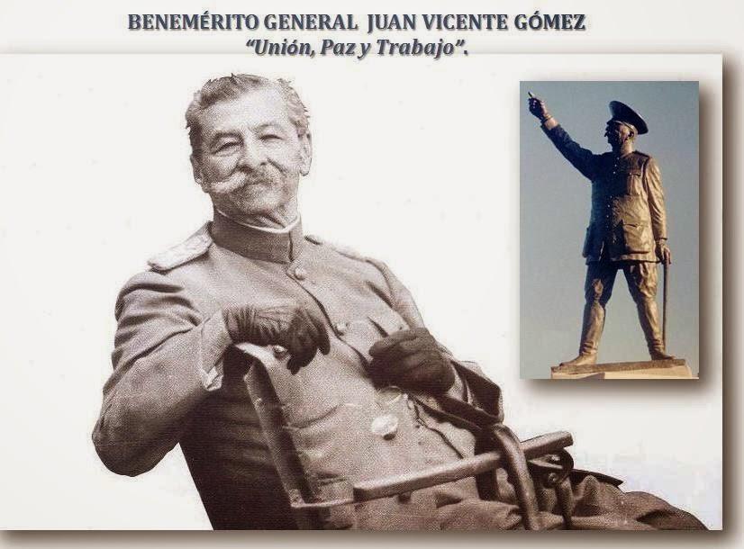 """Juan Vicente Gómez: """"Unión, Paz y Trabajo""""."""