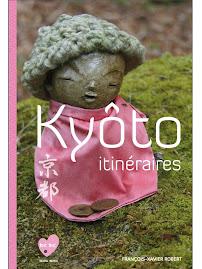 Découvrez le guide Kyôto itinéraires