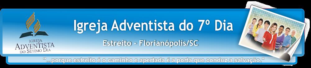 IASD Estreito - Igreja Adventista do Sétimo Dia de Florianópolis