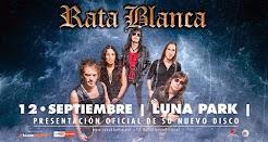 """RATA BLANCA EN EL """"ESTADIO LUNA PARK"""" (NUEVO CD) !!! - 12/09/2015"""