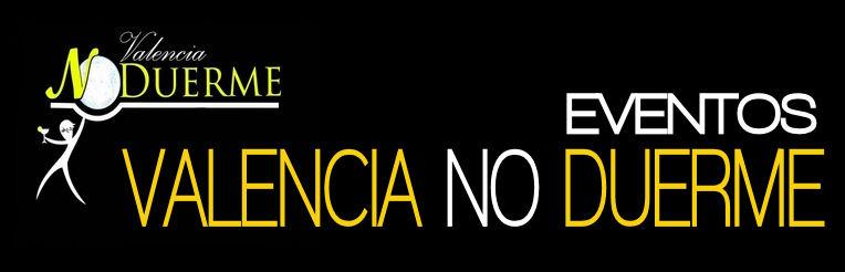 Valencia No Duerme - Eventos