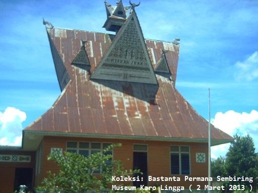 Museum Karo Lingga: menyimpan benda-benda dari kebudayaan Karo