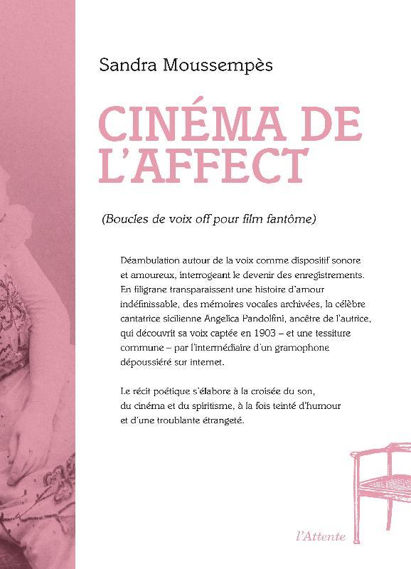 Cinéma de l'affect (Boucles de voix off pour film fantôme)