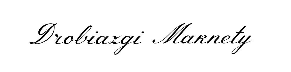 Drobiazgi Maknety - kreatywny blog o dobrym życiu