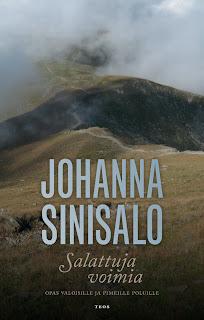 Johanna Sinisalo: Salattuja voimia – Opas valoisille ja pimeille poluille