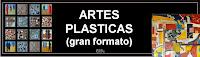 ARTES PLASTICAS (GRAN FORMATO)