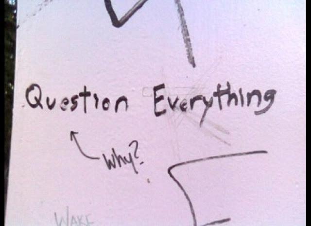 Questione tudo! Por quê?