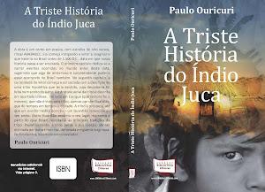 A triste história do Índio Juca