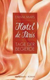 http://www.randomhouse.de/Paperback/Hotel-de-Paris-Tage-der-Begierde-Band-2-Roman/Emma-Mars/e444415.rhd