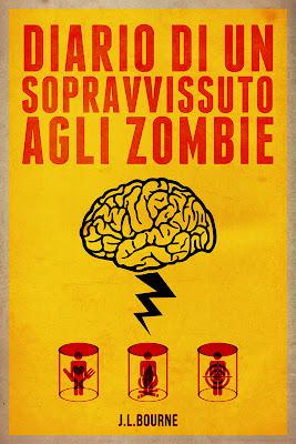 Recensione: Diario di un sopravvissuto agli Zombie (J.L. Bourne)