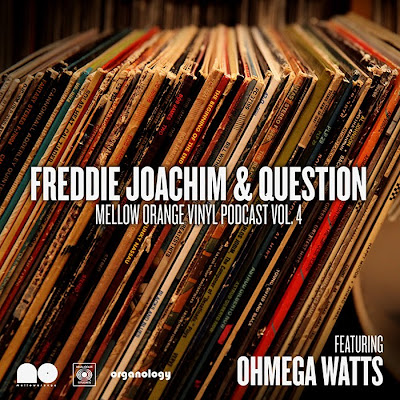 Freddie Joachim & Question - Mellow Orange Podcast Vol 4