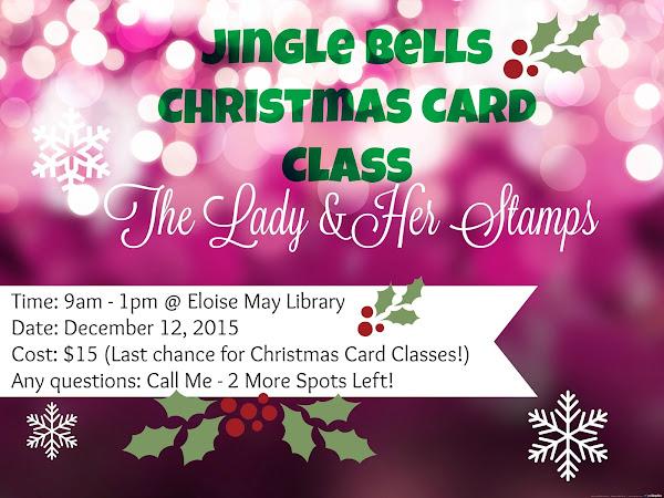 Jingle Bells Christmas Card Class