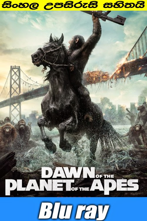 Dawn of the Planet of the Apes 2014 Watch online with sinhala subtitle