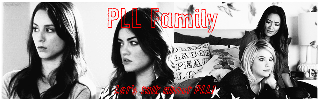 Pretty Little Liars Family