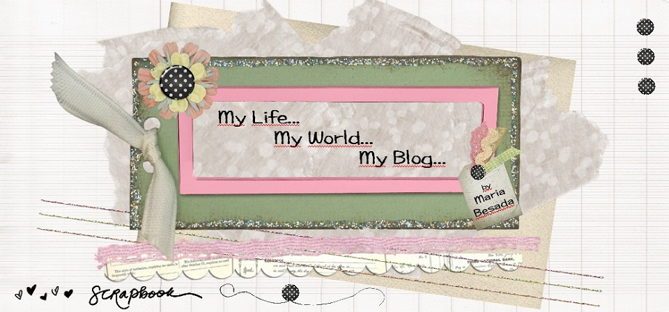 My Life... My World... My Blog